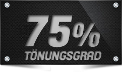 75% Tönungsgrad