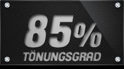 85% Tönungsgrad